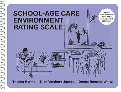School-Age Care Environment Rating Scale®, Updated Edition (SACERS-Updated)